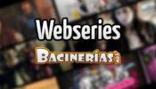 webseries-bacinerias-1