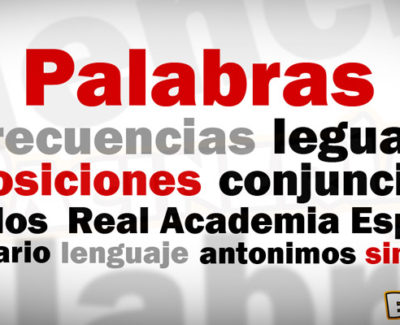 Las palabras más utilizadas del español