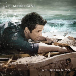 la-musica-no-se-toca-alejandro-sanz